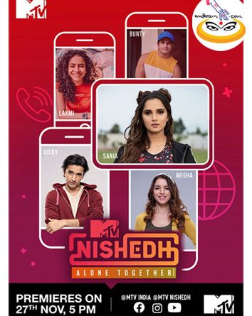 Viacom18 and MTV Staying Alive Foundation launch MTV Nishedh Alone Together